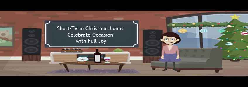 Short-Term Christmas Loans
