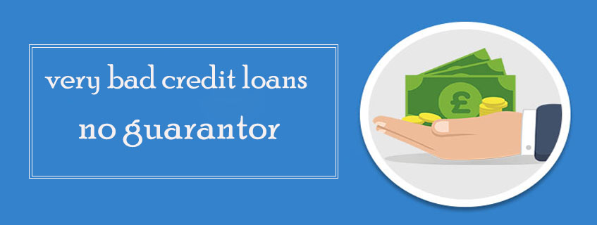 very bad credit loans no guarantor