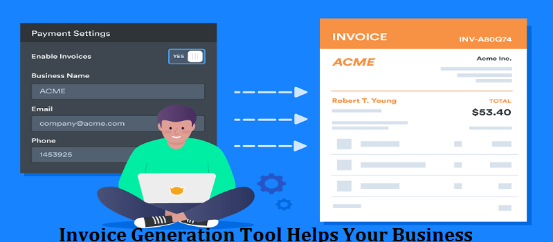8 Ways an Invoice Generation Tool Helps Your Business